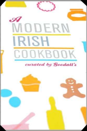 Goodall's Modern Irish Cookbook